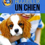 Mention spéciale du jury pour un ouvrage « grand public »  « Accueillir un chien : le choisir, l'éduquer, le soigner, l'aimer », de Sandrine Otsmane, Larousse.